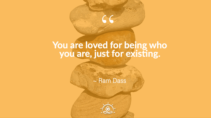Weekly Quote ~ You are loved for being who you are…