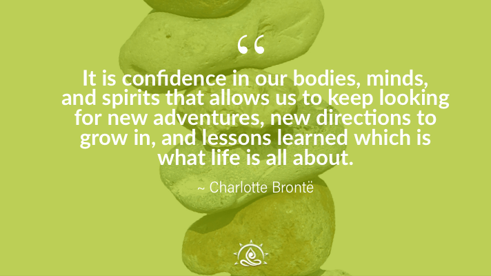 It is confidence in our bodies, mind, and…