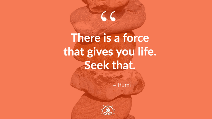 Weekly Quote ~ There is a force that gives you life…