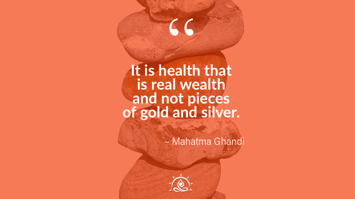 Weekly Quote ~ It is health that is real wealth…