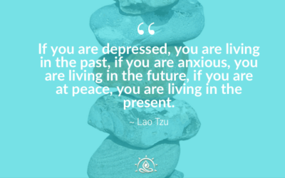 Weekly Quote ~ If you are depressed, you are living in the past…